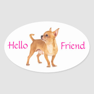 Hello Friend Chihuahua Sticker