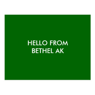 HELLO FROM BETHEL AK POSTCARD
