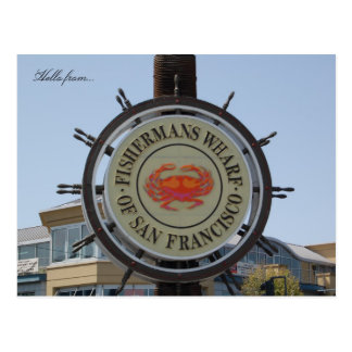 Hello from Fishermans Wharf Postcard