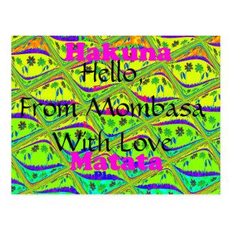 Hello From Mombasa with Love Hakuna Matata postcar Postcard