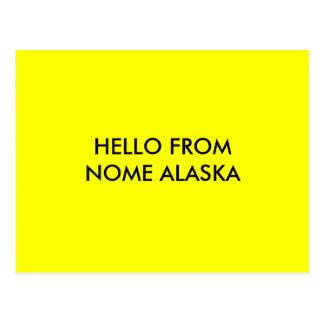 HELLO FROM NOME ALASKA POSTCARD