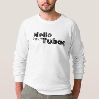 Hello from Tubac Sweatshirt