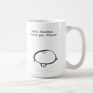 Hello, Goodbye, Thank you , Please! Mugs