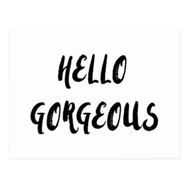 PrettyKittyDesigns Hello Gorgeous affirmation quote postcard
