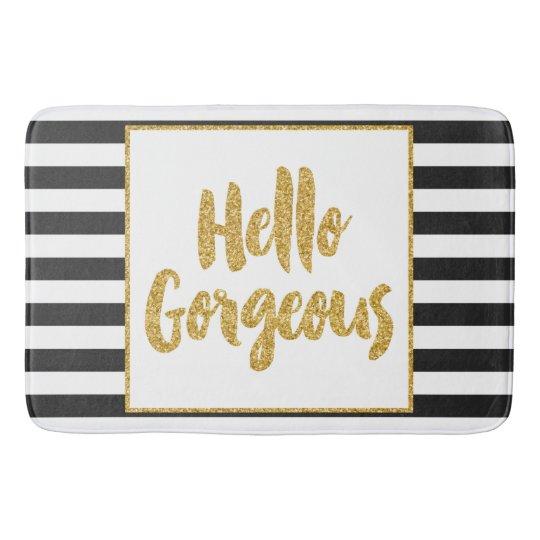 Hello Gorgeous Black White Gold Glitter Stripes Bathroom Mat