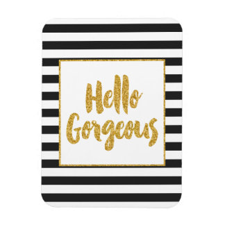 Hello Gorgeous Black & White Gold Glitter Stripes Magnet