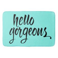 """""""Hello Gorgeous"""" Brush Lettering Bath Mat : Unique"""