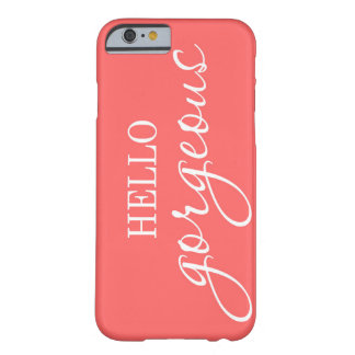 """Hello Gorgeous!"" coral pink iphone case"