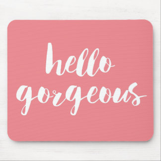 Hello Gorgeous Coral Pink & White Mouse Pad