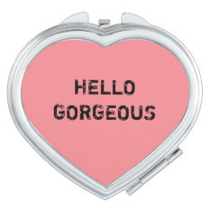 Hello Gorgeous Makeup Mirror at Zazzle