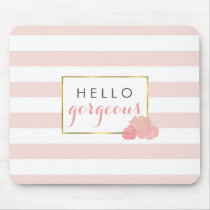 Hello Gorgeous Mousepad Pink Stripe & Blush Peony