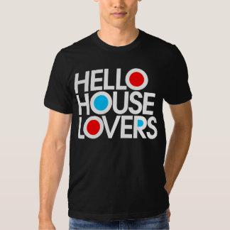 Hello House Lovers Tee Shirt