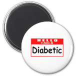 Hello, I Am A Diabetic ... Nametag Magnet