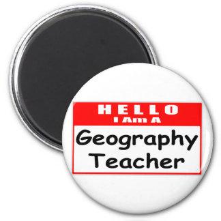 Hello, I Am A Geography Teacher Refrigerator Magnets