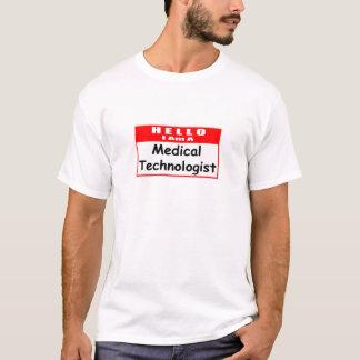 Hello, I Am A Medical Tech ... Nametag T-Shirt