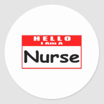 Hello, I Am A Nurse ... Nametag Round Stickers