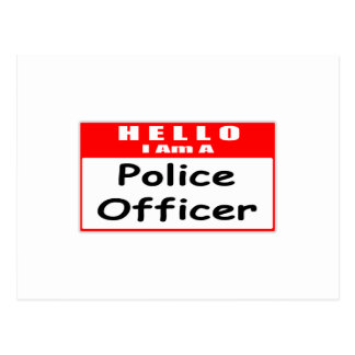 Hello, I Am A Police Officer ... Nametag Postcard