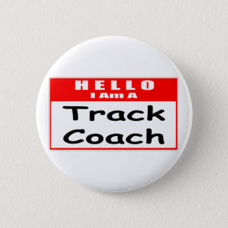 Hello, I Am A Track Coach ... Nametag Button