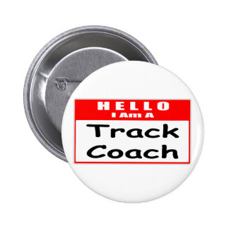 Hello, I Am A Track Coach ... Nametag Buttons