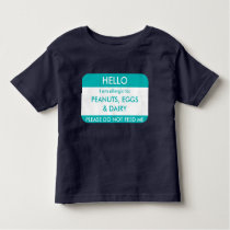Hello I am allergic to Customized Food Allergy Kid Toddler T-shirt