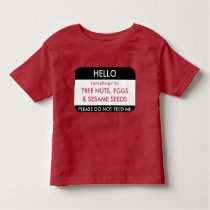 Hello I am allergic to Customized Food Allergy Toddler T-shirt