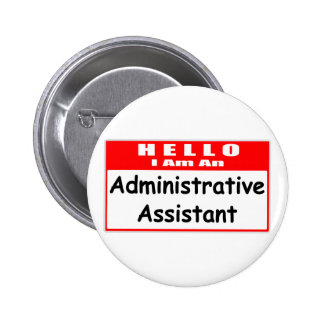 Hello, I Am An Admin Asst ... Nametag Buttons