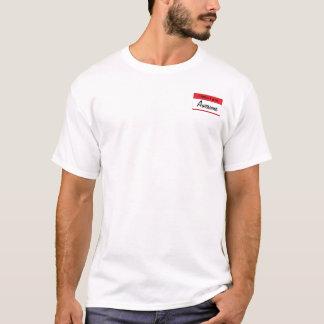 Hello I am Awesome Name-Tag T-Shirt