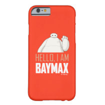 Hello, I am Baymax Barely There iPhone 6 Case