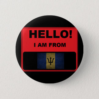 Hello, I Am From Barbados Badge Pinback Button
