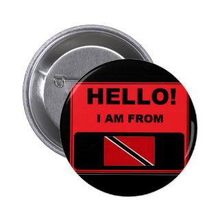 Hello, I Am From Trinidad And Tobago Badge Button