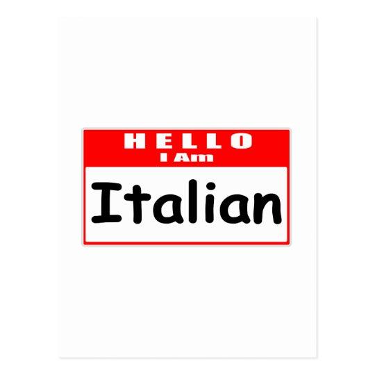 Hello, I Am Italian ... Nametag Postcard