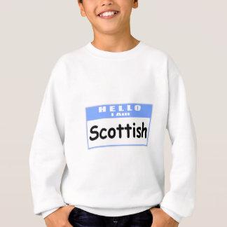 Hello, I Am Scottish ... Nametag Sweatshirt