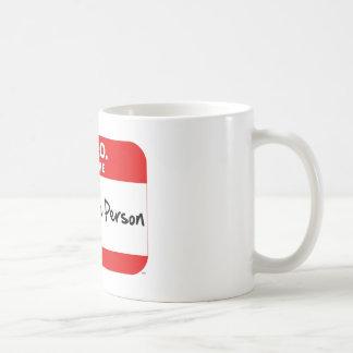 HELLO.  I am the REASONABLE PERSON. Coffee Mug
