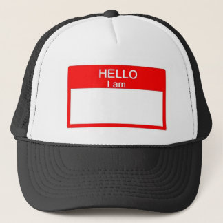 HELLO I am [ _______ ] trucker hat