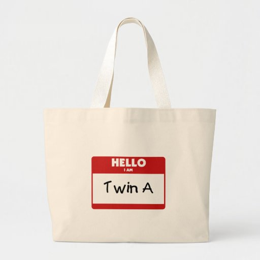 Hello I Am Twin A Bag