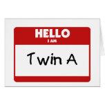 Hello I Am Twin A Greeting Card