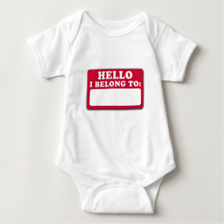 Hello, I belong to... Baby Bodysuit