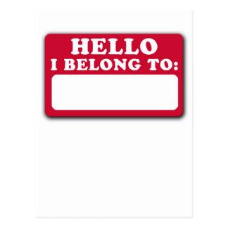 Hello, I belong to... Postcard