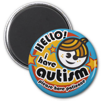 HELLO I HAVE AUTISM - AWARENESS MAGNET