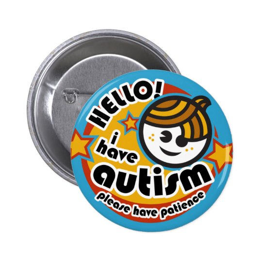 """Hello! I have autism"" button (boy2)"