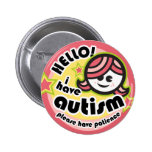 """Hello! I have autism"" button (girl2)"