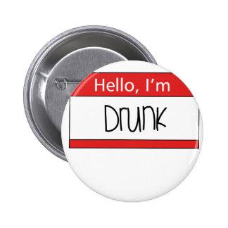 Hello I m drunk Button
