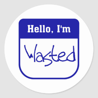 Hello I m wasted sticker