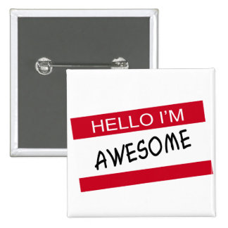 Hello Im Awesome 2 Inch Square Button