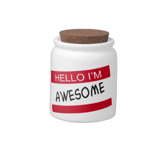 Hello Im Awesome Candy Jars