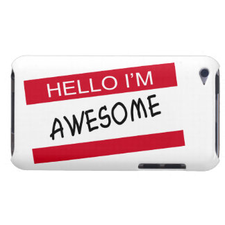Hello Im Awesome Barely There iPod Covers
