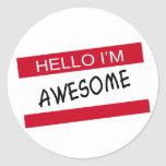 Hello Im Awesome Classic Round Sticker