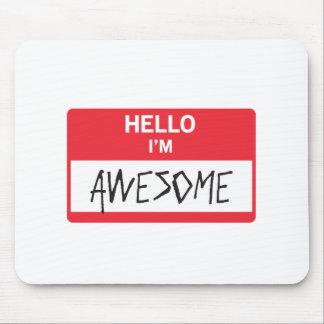Hello I'm Awesome Mousepad