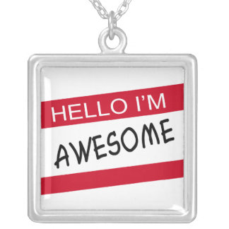 Hello Im Awesome Square Pendant Necklace