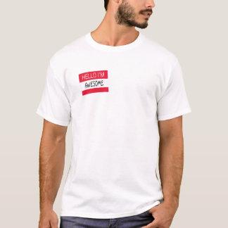 Hello I'm Awesome T-Shirt